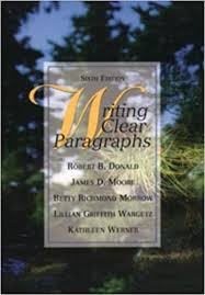 Amazon.fr - Writing Clear Paragraphs - Donald, Robert, Moore, James D.,  Morrow, Betty Richmond, Wargetz, Lillian Griffith, Werner, Kathleen - Livres