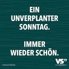 Ein Unverplanter Sonntag Immer Wieder Schön Deutsch Quotes