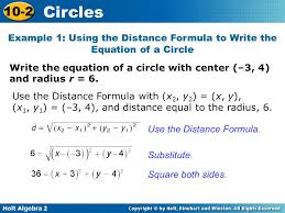 example 1 using the distance formula to write the equation of a circle