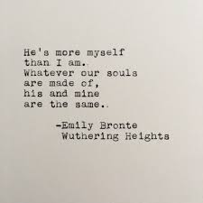 Wuthering Heights Quotes Gorgeous Emily Bronte Love Quote Wuthering Heights Typed On