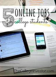 Make College Schedule Online 5 Online Jobs For College Students To Make Money