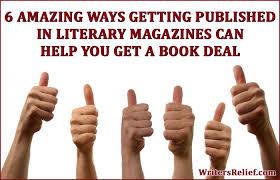 6 Amazing Ways Getting Published In Literary Magazines Can Help You