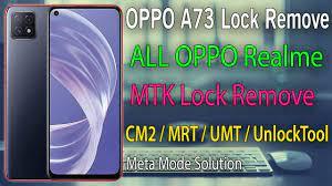 oppo A73 5G CPH2161 Screen Lock Remove {Unlock Tool | CM2 | MRT | UMT}