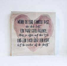 Holzbild Mit Sprüchen Wenn Du Eine Familie Hast Die Dich Liebt
