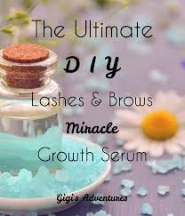 the ultimate diy eyelash and eyebrow miracle growth serum
