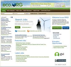 Good Sites To Look For Jobs Environmentally Friendly Jobs