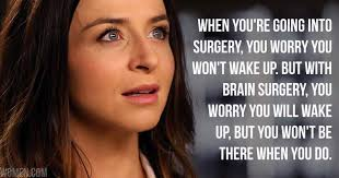 Best Greys Anatomy Quotes New The Best Grey's Anatomy Quotes Episode 48 'Ain't That A Kick In