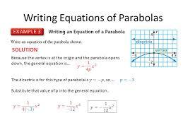 writing equations of parabolas