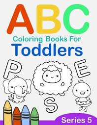 Alphabet & phonics (skill builders for young learners). Abc Coloring Books For Toddlers Series 5 A To Z Coloring Sheets Jumbo Alphabet Coloring Pages For Preschoolers Abc Coloring Sheets For Kids Ages 2 4 Toddlers And Kindergarten By Salmon Sally