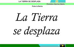 Resultado de imagen de LA TIERRA SE DESPLAZA