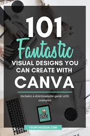 Types Of Program Design How To Use Canva 2019 101 Designs You Can Create You