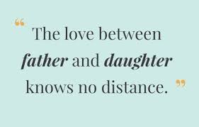 Love Quotes For Daughters 100 Extremely Wonderful Father Daughter Quotes Just AMAZING BayArt 14