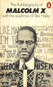 best the autobiography of malcolm x as told to alex haley  malcolm x 1970 paperback