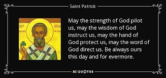 St Patrick Quotes Enchanting TOP 48 QUOTES BY SAINT PATRICK AZ Quotes