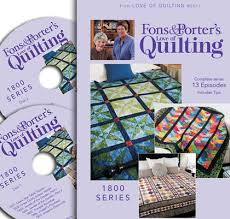 Fons & Porter Love of Quilting TV Shows Series 1800 – Ivory Spring & Anyway, the DVD for all the Love of Quilting episodes aired this year is  out. You can order the 2-disc DVD set here if you wish to. Adamdwight.com