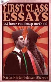 first class essays the hour roadmap method by martin horton 19052560