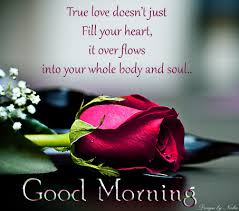Love Greetings Creative Arts Emotional Greetings True Love Quotes Awesome Good Mor Loving Quotage