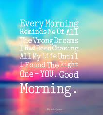 Good Morning Quotes For The One You Love