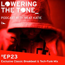 Meat Katie 'Lowering The Tone' Podcast - Episode 23 (Exclusive ...