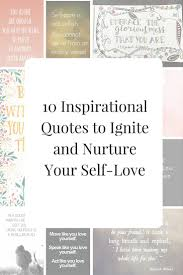 10 inspirational es to ignite and nurture your self love