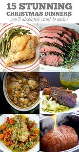 holiday dinner 15 stunning christmas dinners youll absolutely want to make best