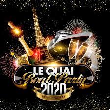New Year's Eve Bateau Le Quai - Party LE QUAI BOAT PARTY 2020 HAPPY ...