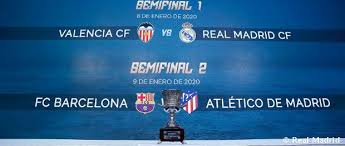Valencia-Real Madrid in the semi-finals of the Spanish Super Cup ...
