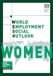 Report: World Employment and Social Outlook: <b>Trends</b> for <b>Women</b> ...