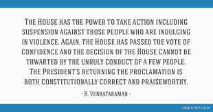 Voting Quotes Awesome The House Has The Power To Take Action Including Suspension Against