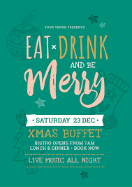 christmas dinner poster eat drink and be merry christmas template with green background easil
