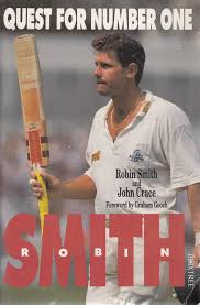 Robin Smith: Quest for Number 1: Smith, Robin, Crace, John: 9780752209210:  Amazon.com: Books