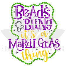 Mardi Gras Designs Beads And Bling Its A Mardi Gras Thing Svg
