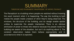 discipline and punishment panopticism evelyn skye john and  summary discipline and punishment panopticism by michel foucault the panopticon is a building where