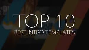 Motion Template Top 10 Best Motion Graphics Intro Templates April 2017 Free