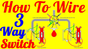 how to wire way switch wiring diagrams how to wire 3 way switch wiring diagrams