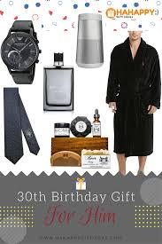 the best 30th birthday gifts for him