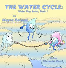 books on the water cycle books printable water cycle water the water cycle water play series the children s and teens on books on the water