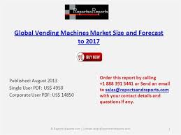 Vending Machines Sizes Beauteous Global Vending Machines Market Forecast To 48 AuthorSTREAM