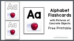 They'll last even longer if you can laminate them. Alphabet Flashcards With Pictures Of Concrete Objects The Teaching Aunt
