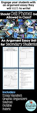 argument essay unit should cell phones be allowed in class this argument essay is sure to get your secondary students engaged should cell phones be