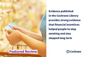 Featured Review: Incentives for smoking cessation   Cochrane