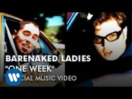 <b>Barenaked Ladies</b> - One Week (Official Music Video) - YouTube