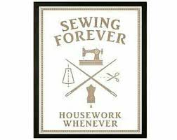 Sewing Forever, Housework Whenever. Via Wish Upon A Quilt #sewing ... & Explore these ideas and more! Adamdwight.com