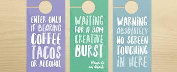 creative door hangers. 10 Brutally Honest Door Hangers Every Designer Needs (+ Free Printables!) Creative