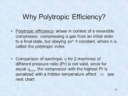 10 why polytropic efficiency