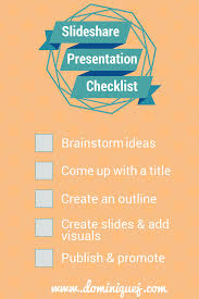 best lessons learned from publishing on slideshare for the first time slideshare presentation checklist