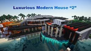 Luxurious Modern House 2 Map for Minecraft File Minecraft