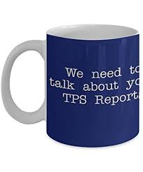 office space coffee mug. office space we need to talk about your tps reports coffee mug tea