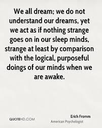 Sleep Dream Quotes Best Of Erich Fromm Dreams Quotes QuoteHD