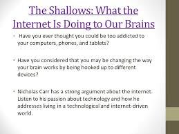 argumentative essay immersion ppt video online the shallows what the internet is doing to our brains